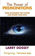 The Power of Premonitions - How Knowing the Future Can Shape Our Lives