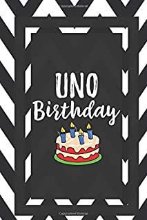 Uno Birthday: Gift For Birthdays Journal Lined Notebook To Write In