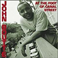 At the Foot of Canal Street by John Boutte (2001-02-13)