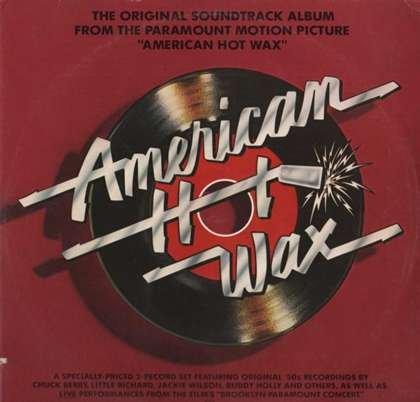 American Hot Wax - Original Soundtrack Album From the Paramount Motion Picture