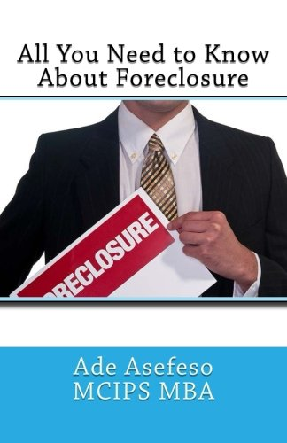 All You Need to Know About Foreclosure (Real Estate)