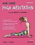 Mon cahier Yoga méditation - Solar - 05/01/2017