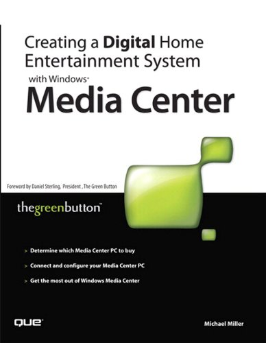 Creating a Digital Home Entertainment System with Windows Media Center (English Edition)