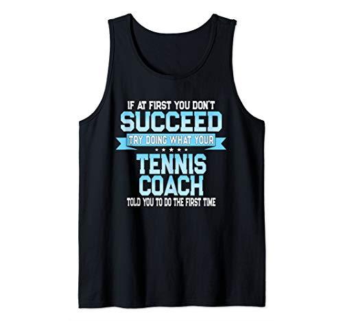 Fun Sport Coach Gift Funny Tennis Saying Tank Top