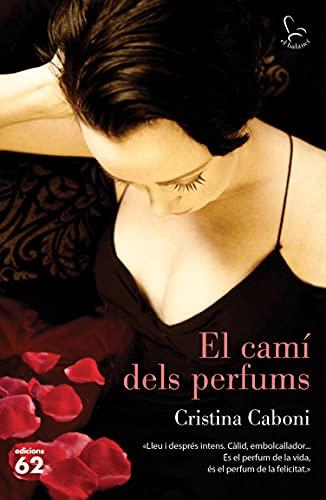 El camí dels perfums (El Balancí) (Catalan Edition)