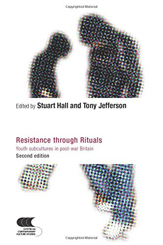 Resistance Through Rituals: Youth Subcultures in Post-War Britain