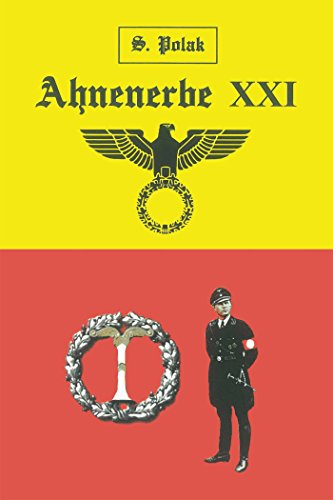 Ahnenerbe Xxi: Volume I – the Lost Map of the Black Messiah (English Edition)