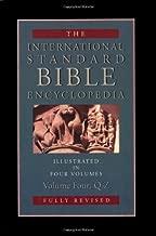 The International Standard Bible Encyclopedia: Q-Z