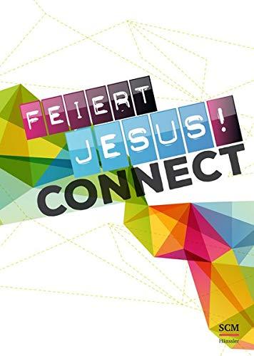 Feiert Jesus! Connect - Liederbuch