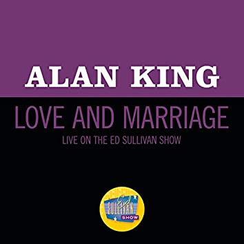 Love And Marriage (Live On The Ed Sullivan Show, February 27, 1966)