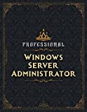 Windows Server Administrator Sketch Book - Professional Windows Server Administrator Job Title Working Cover Notebook Journal: Notebook for Drawing, ... 8.5 x 11 inch, 21.59 x 27.94 cm, A4 size)