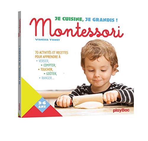 Je cuisine, je grandis avec Montessori (P.BAC CUI.H.MAR)