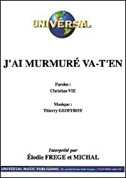 J\'AI MURMURE VA-T-EN