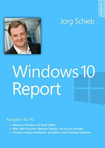 Windows 10: Optimal drucken: Windows 10 Report | Ausgabe 16/10