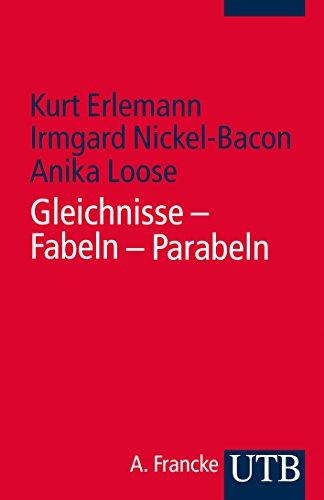 Gleichnisse - Fabeln - Parabeln: Exegetische, literaturtheoretische und religionspädagogische Zugänge