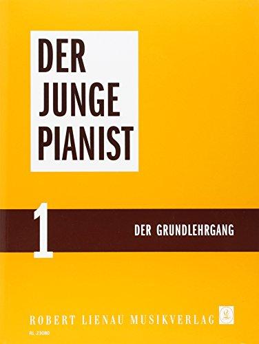 Der junge Pianist 1. Der Grundlehrgang
