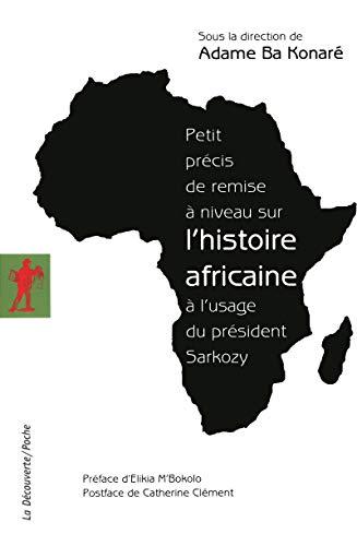 Petit précis de remise à niveau sur l'histoire africaine