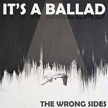 It's a Ballad
