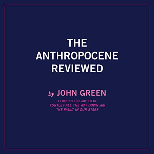 The Anthropocene Reviewed cover art