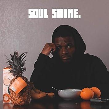 Soul Shine.