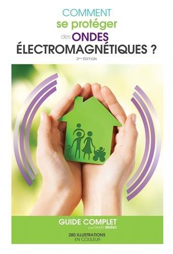 Comment se protéger des ondes électromagnétiques? guide complet