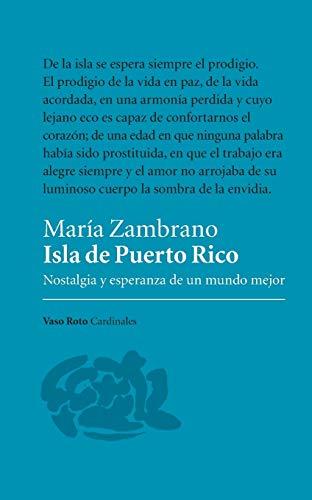 Isla de Puerto Rico: Nostalgia y esperanza de un mundo mejor
