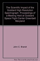 The Scientific Impact of the Goddard High Resolution Spectrograph. Proceedings of a meeting held at Goddard Space Flight Center, Greenbelt, Maryland, 11 - 12 September 1996. Astronomical Society of t Capa dura