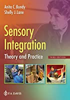 Sensory Integration: Theory and Practice