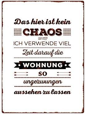 Sprüche chaos mein ist ein leben Weisheiten Glückliches