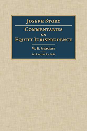 Commentaries On Equity Jurisprudence 1st English Ed.