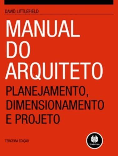 Manual Do Arquiteto 3Ed. *