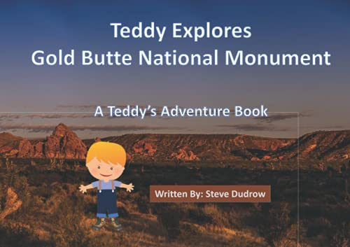 Teddy Explores Gold Butte National Monument: Teddy's Adventures