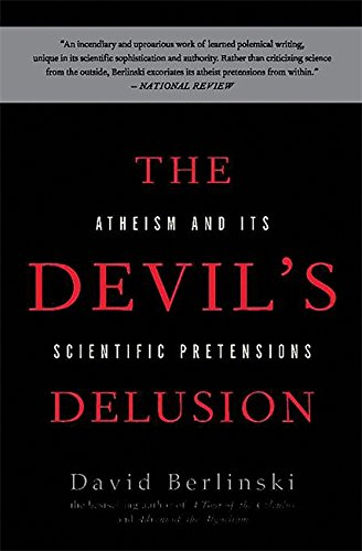 Image of The Devil's Delusion: Atheism and its Scientific Pretensions