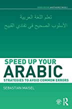 Speed up your Arabic: Strategies to Avoid Common Errors (Speed Uo Your Language Skills)