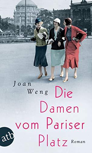 Die Damen vom Pariser Platz: Roman (German Edition)