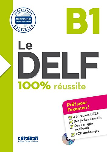 Le DELF B1 100% reussite +CD [Lingua francese]: Livre B1 & Cd MP3