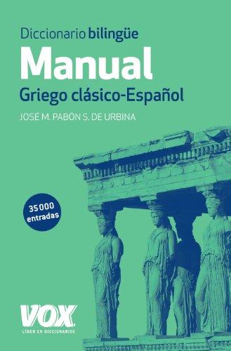 Diccionario Manual Griego. Griego clásico-Español...