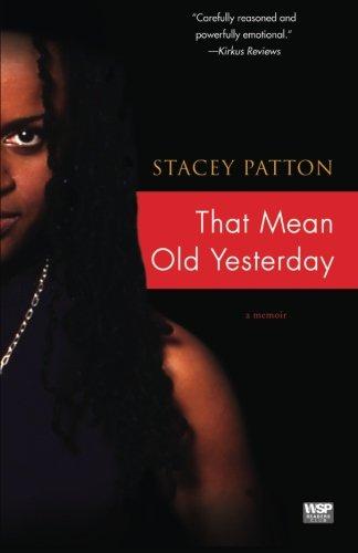 That Mean Old Yesterday: A Memoir