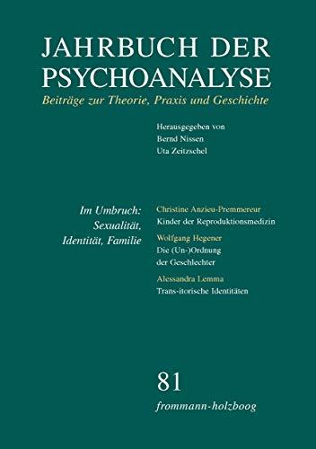 Jahrbuch der Psychoanalyse / Band 81: Im Umbruch: Sexualität, Identität, Familie