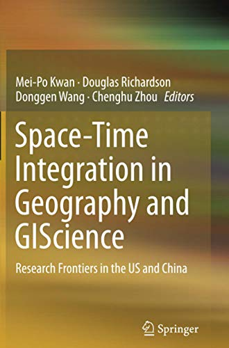 Space-Time Integration in Geography and GIScience: Research Frontiers in the US and China