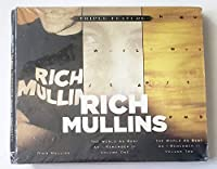 Rich Mullins: Rich Mullins/The World as I Remember It, Volume 1/The World as I Remember It, Volume 2 (Triple Feature)