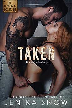 Taken (A Real Man, 21) by [Jenika Snow]