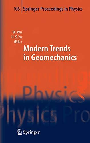 Modern Trends in Geomechanics (Springer Proceedings in Physics (106))