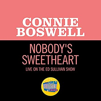 Nobody's Sweetheart (Live On The Ed Sullivan Show, April 30, 1950)