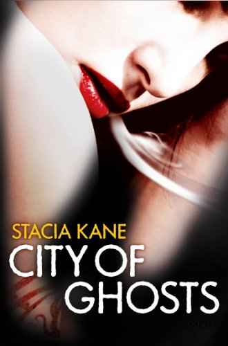 City Of Ghosts Downside Ghosts 3 By Stacia Kane