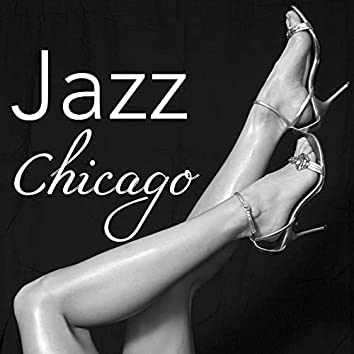 Jazz Chicago – Bossanova Music Collection for Happy Hour and Cocktail Party