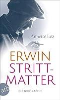 Erwin Strittmatter: Die Biographie