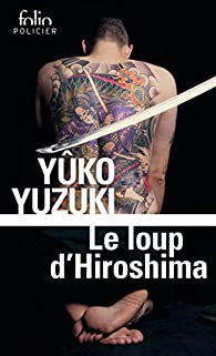 Le loup d'Hiroshima par Yûko Yuzuki