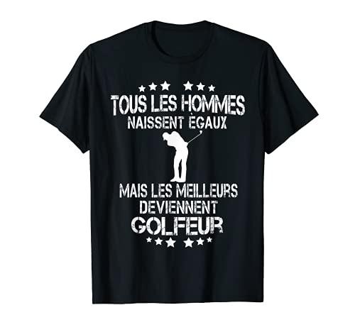 Homme Idée De Cadeau Pour Golfeur qui ont de l'humour Golf Player T-Shirt