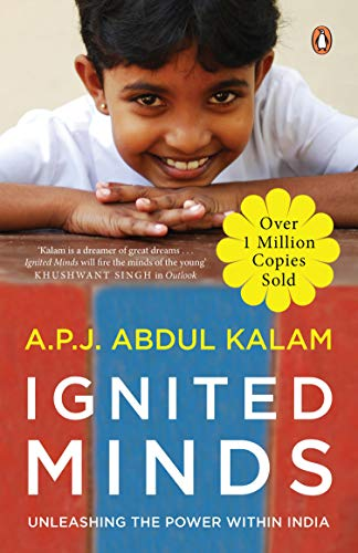Ignited Minds: Unleashing the power within India - OVER 1 MILLION COPIES...